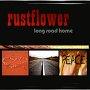 Rustflower - Big Country