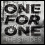 The Strides - One For One