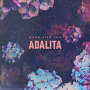 Adalita - Trust Is Rust