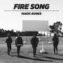 Magic Bones - Fire Song