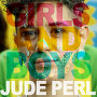 Jude Perl - Girls and Boys