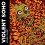 Violent Soho - Fur Eyes
