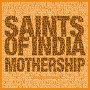 Saints of India - Mothership