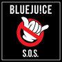 BLUEJUICE - S.O.S.