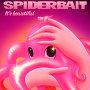 Spiderbait - It's Beautiful