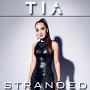 Tia - Stranded