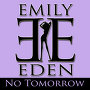 Emily Eden - No Tomorrow