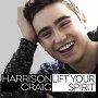 Harrison Craig - Lift Your Spirit