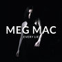 Meg Mac  - Every Lie