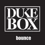 Dukebox Bailey - Bounce