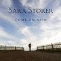 Sara Storer - Come On Rain