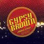 Gypsy Brown - Jungle Strut