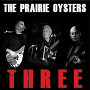 The Prairie Oysters - On A Wing And A Prayer