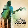 All The Colours - Fragile
