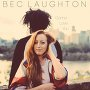 Bec Laughton - Gonna Love You