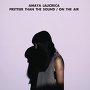 Amaya Laucirica - Prettier Than The Sound