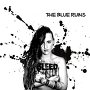 The Blue Ruins - Bleed