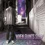 When Giants Sleep - New Days