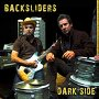 Backsliders - Dark Side Of Newtown
