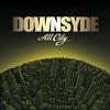 Downsyde - Fortune & Fame