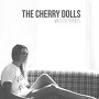 The Cherry Dolls - Wasted Pearls