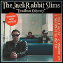 The Jack Rabbit Slims  - Welcome To The End