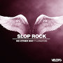 Slop Rock - No Other Way