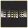 The Sinking Teeth - You Can't Build A Bike Out Of Muffins