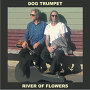 Dog Trumpet - Mr Alcohol and Mrs Marijuana