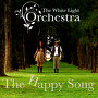 The White Light Orchestra - The Happy Song