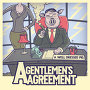 A Gentlemen's Agreement - Nobody