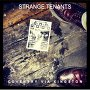 Strange Tenants - I Don't Want To Fight Your War