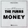 The Furrs - Money
