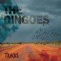 The Dingoes - No Rain No River