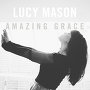 Lucy - Amazing Grace