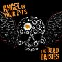 The Dead Daisies - Angel In Your Eyes