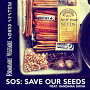 Formidable Vegetable Sound System - SOS (Save Our Seeds) Feat. Vandana Shiva