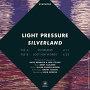 Light Pressure - Silverland