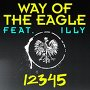 Way Of The Eagle Feat. Illy - 12345