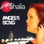 Mahalia - Angels Song