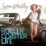 Lauren Wheatley - Rollercoaster Life