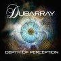 Dubarray - Depth of Perception