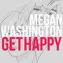Megan Washington - Get Happy