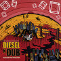 Declan Kelly presents Dieseln'Dub - Beds are Burning