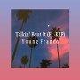 Young Franco - Talkin'  Bout It (ft. KLP)