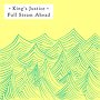 King's Justice - Full Steam Ahead