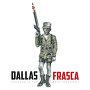 Dallas Frasca - Success Is The Best Revenge