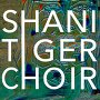 Tiger Choir - Shani