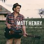 Matt Henry - Home Every Time I'm Gone