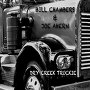 Bill Chambers & Joe Ahern - Dry Creek Truckie
